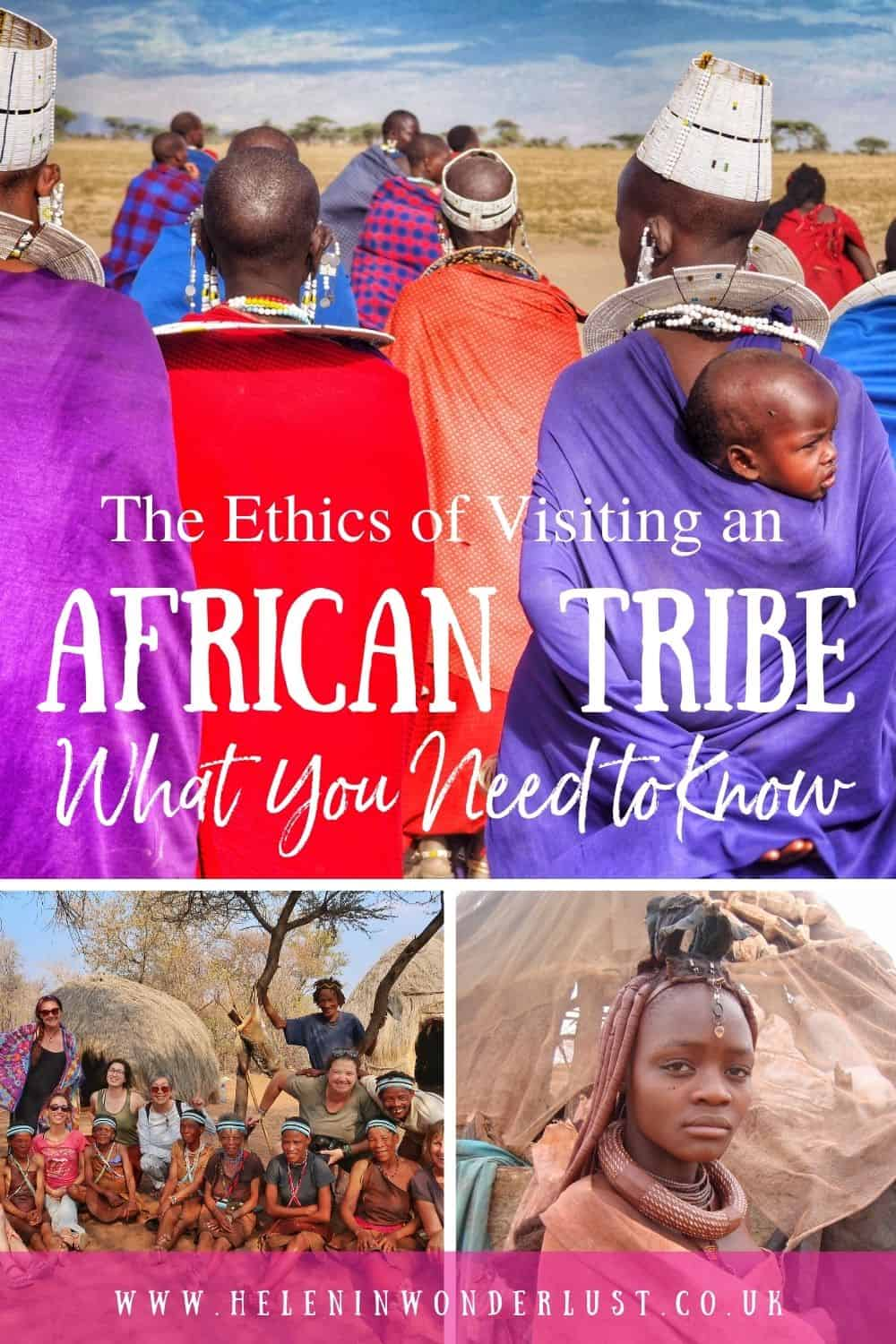 The Ethics of Visiting an African Tribe What You Need To Know