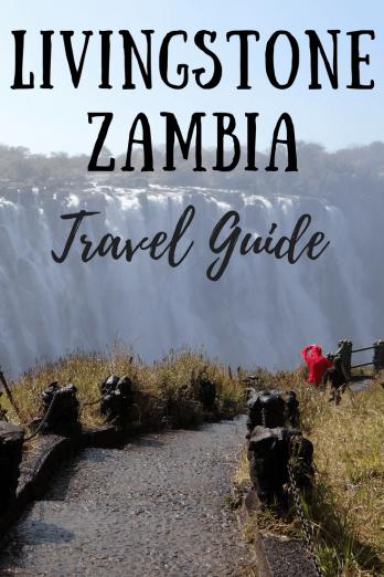 Livingstone Zambia Travel Guide