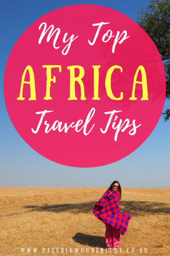 Helen in Wonderlust - My Top Africa Travel Tips