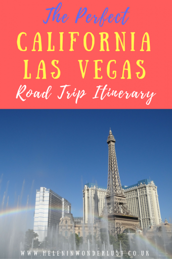 My California Road Trip Itinerary Yosemite And Las Vegas Helen