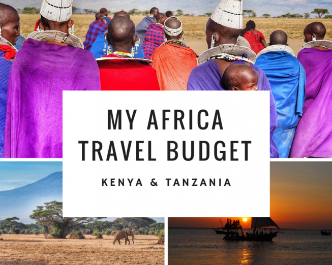 Africa Travel Budget: 5 Weeks in Kenya and Tanzania www.heleninwonderlust.co.uk