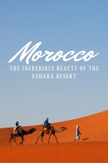 Morocco - The Incredible Beauty of the Sahara Desert