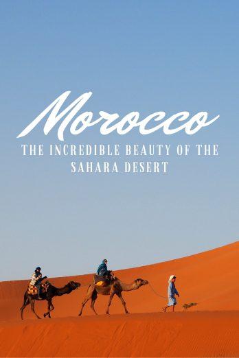 Morocco - The Incredible Beauty of the Sahara Desert