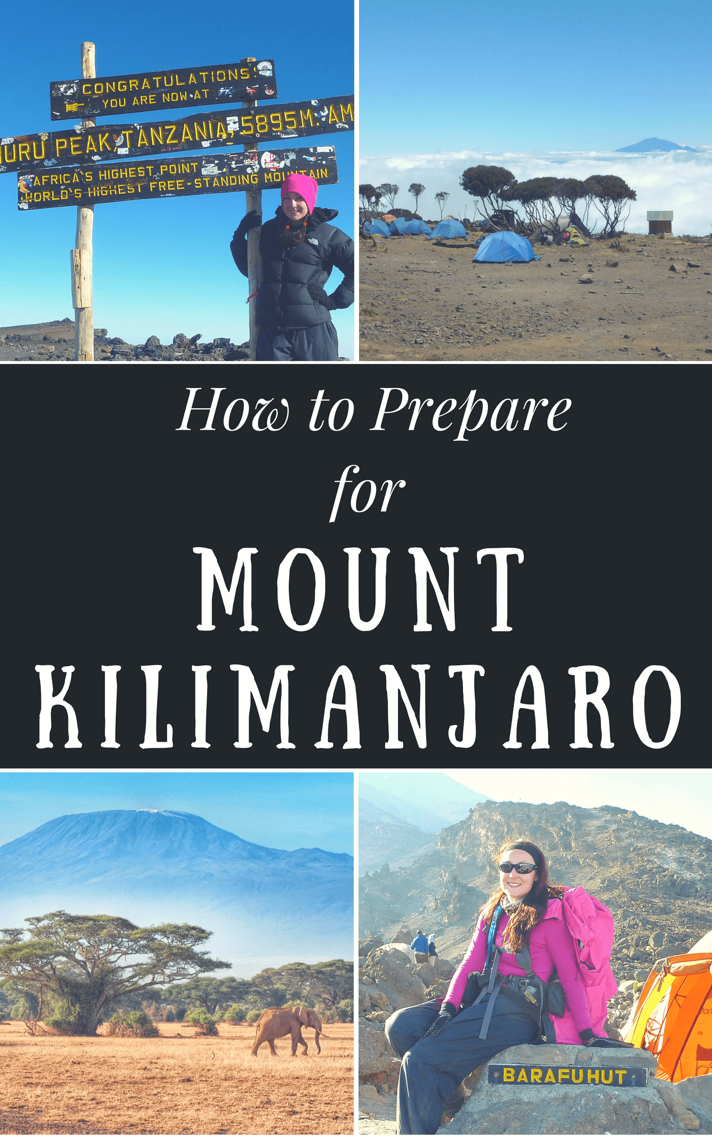 How to Prepare for Climbing Mount Kilimanjaro & Top Tips for Reaching the Top