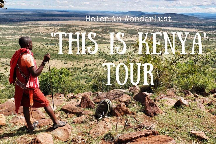 Helen in Wonderlust - 'This is Kenya' Tour
