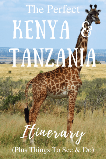 The Perfect Kenya & Tanzania Itinerary - Helen in Wonderlust