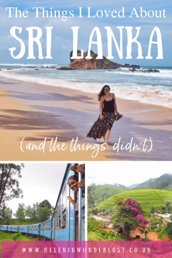 The Things I Loved About Sri Lanka (and the things I didn't) - Sri Lanka was everything I hoped for, I loved it, well, almost... read the ups and downs of my trip to Sri Lanka and avoid the mistakes I made!