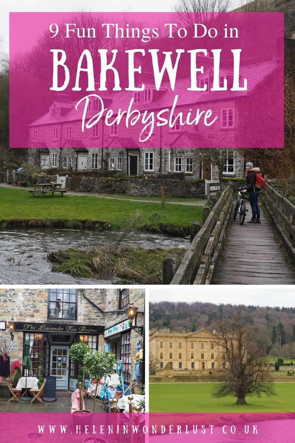 9 Fun Things To Do in Bakewell, Derbyshire