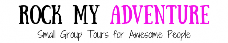 Rock My Adventure - Small Group Tours for Awesome People