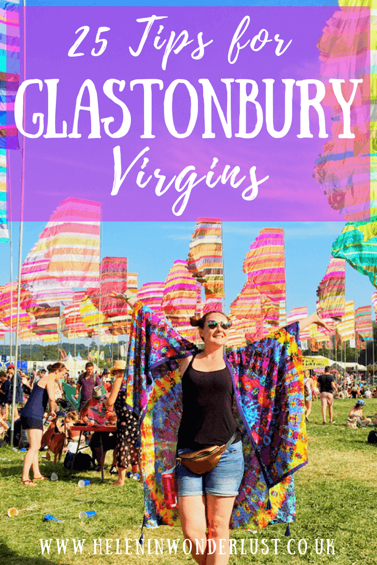 25 Tips for Your First Time at Glastonbury