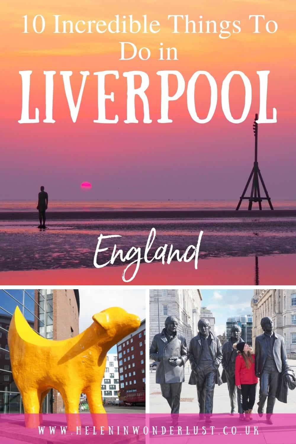 10 Incredible Things To Do in Liverpool, England