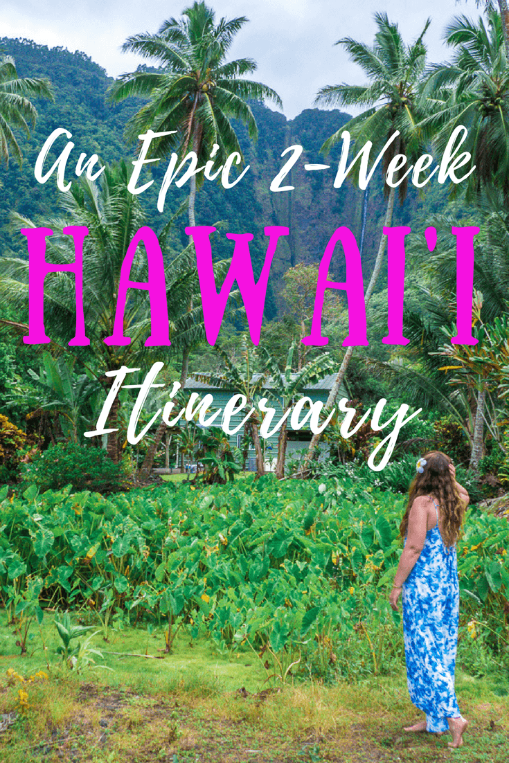 2-Week Hawaii Itinerary: Maui, Oahu & the Big Island