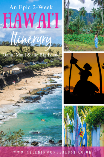 2-Week Hawaii Itinerary - The Best of Oahu, Maui & the Big Island