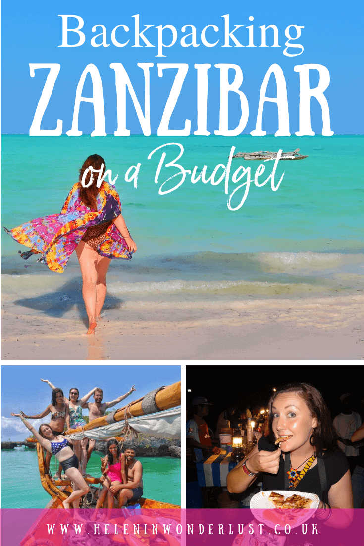Backpacking Zanzibar on a Budget - when to go, what to do, where to stay, where to eat and where to meet other travellers!