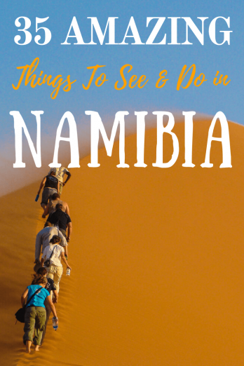 An EPIC List of Incredible Things to See & Do in NAMIBIA!