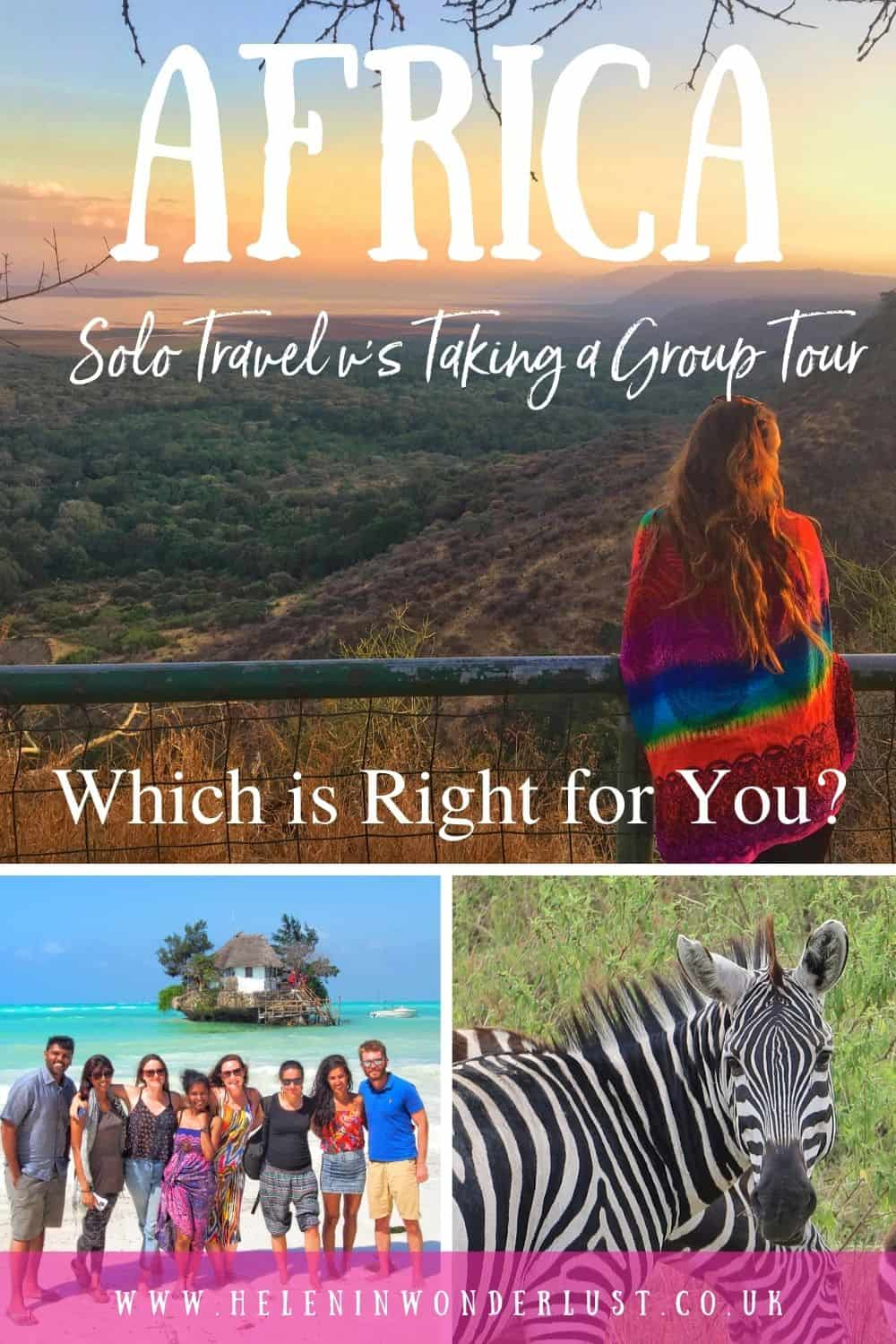 Solo Travel vs Taking a Group Tour in Africa - Which is Right for Me?
