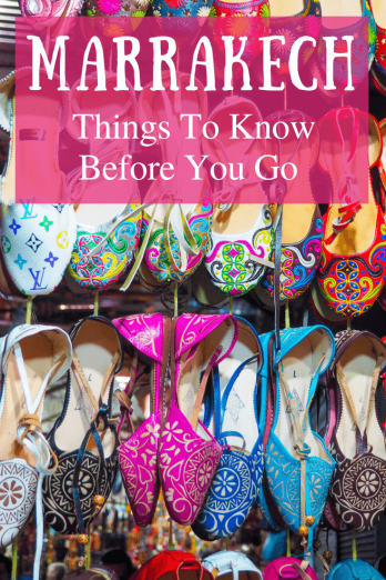 Things To Know Before You Visit Marrakech