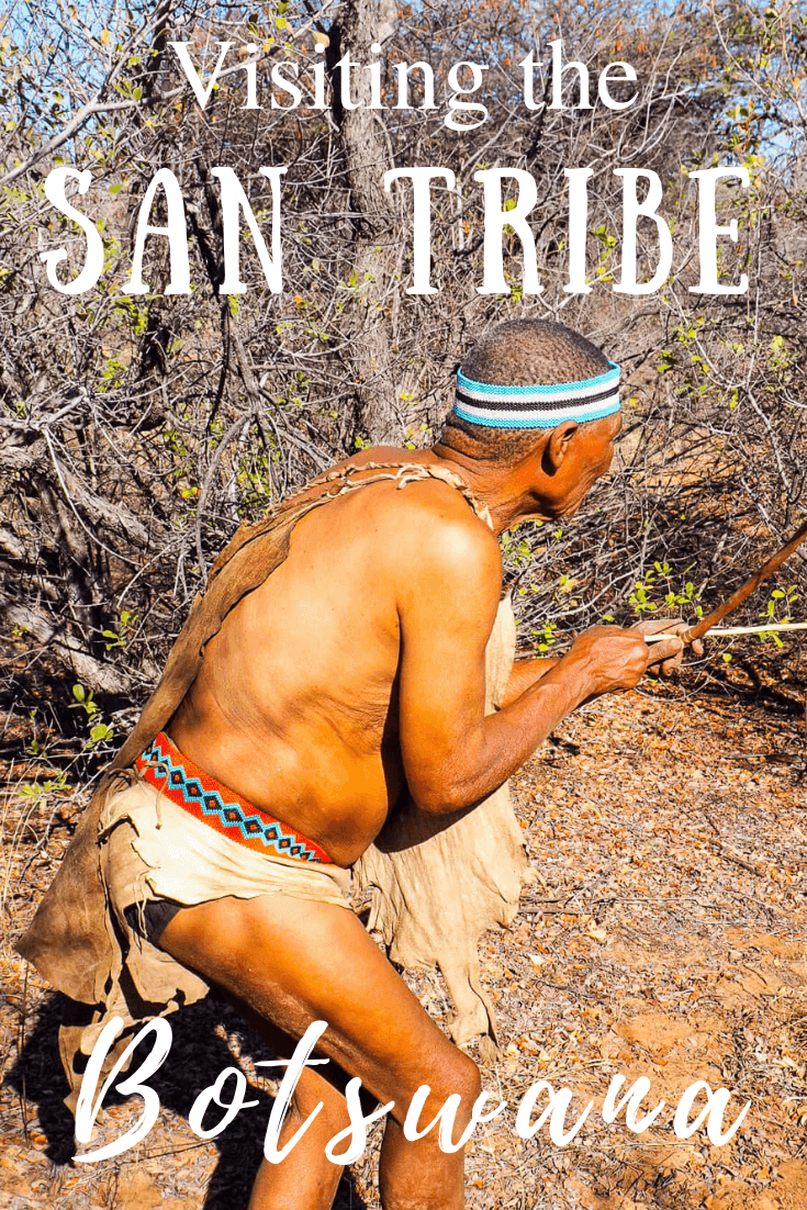 Visiting the San Tribe Botswana
