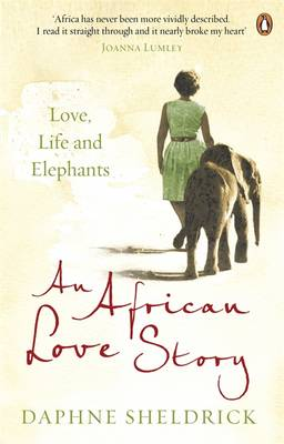 Love, Life & Elephants: An African Love Story