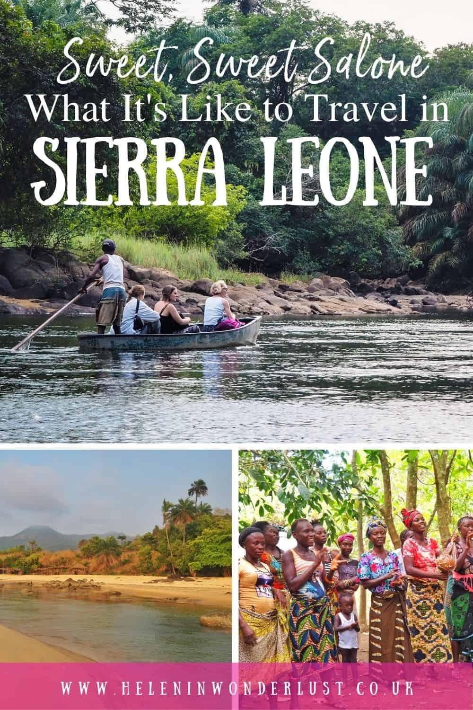 Sweet, Sweet Salone - What It's Like to Travel in Sierra Leone