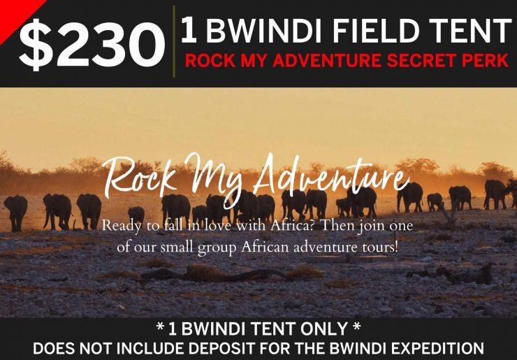 Bwindi Field Tent RMA Super Perk