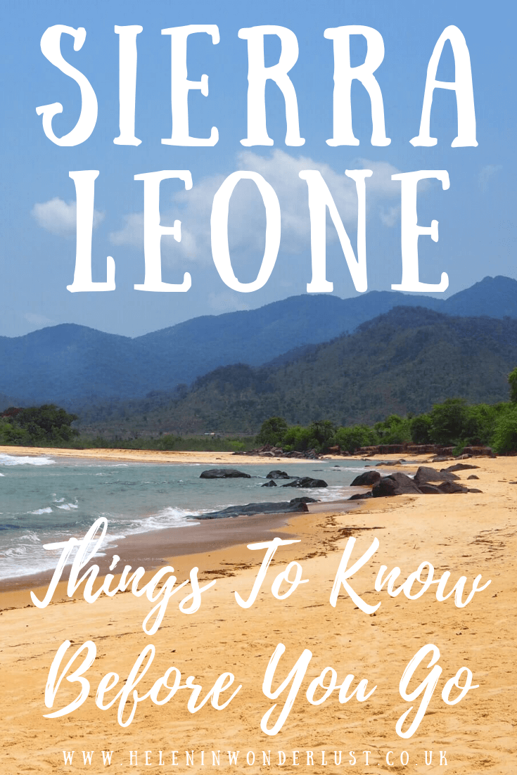 Things to Know Before You Visit Sierra Leone - Helen in Wonderlust