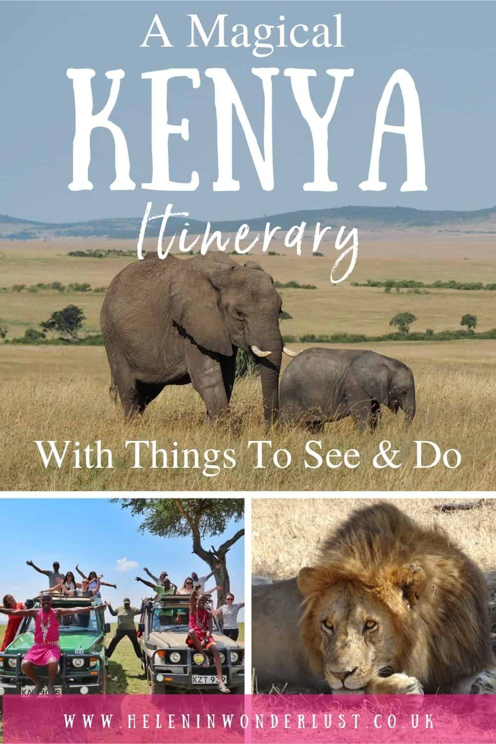 A Magical Kenya Itinerary with Things To See & Do