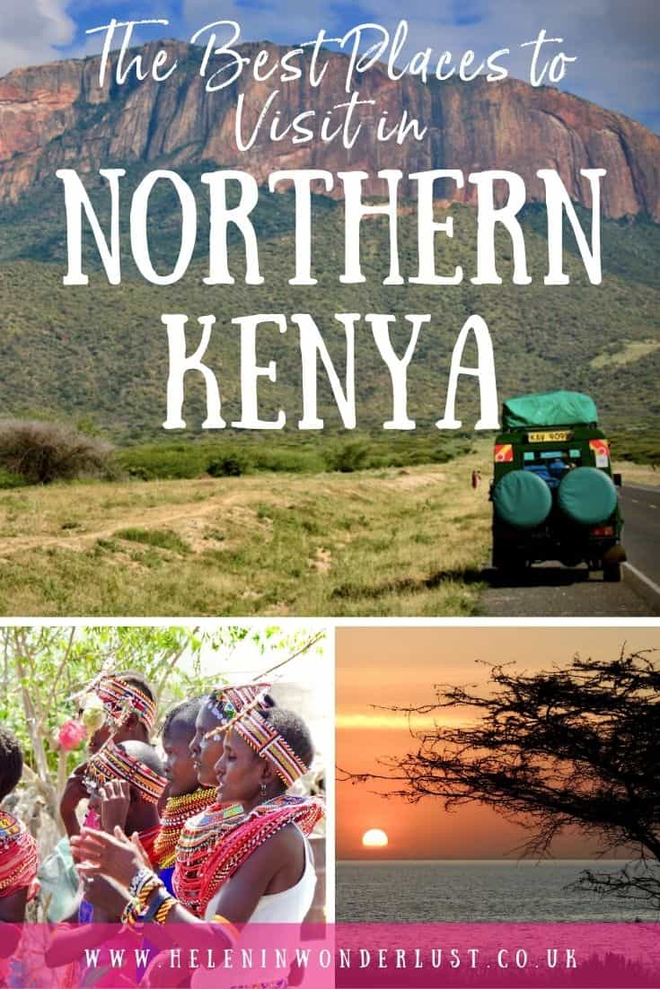 10 Unique Things to Do & Places to Visit in Northern Kenya