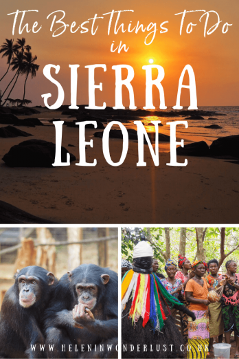 Best Things To Do in Sierra Leone