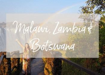 Malawi, Zambia & Botswana