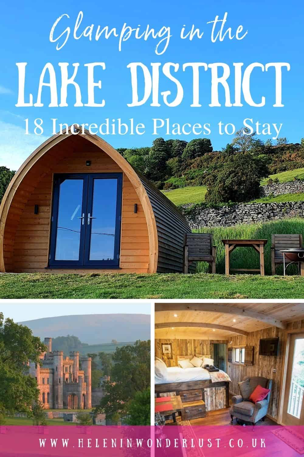 Glamping in the Lake District - 18 Incredible Places to Stay